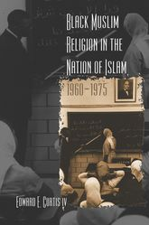 Black Muslim Religion in the Nation of Islam, 1960–1975